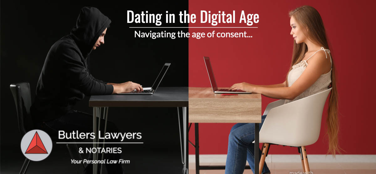 DATING IN THE DIGITAL AGE – NAVIGATING THE AGE OF CONSENT